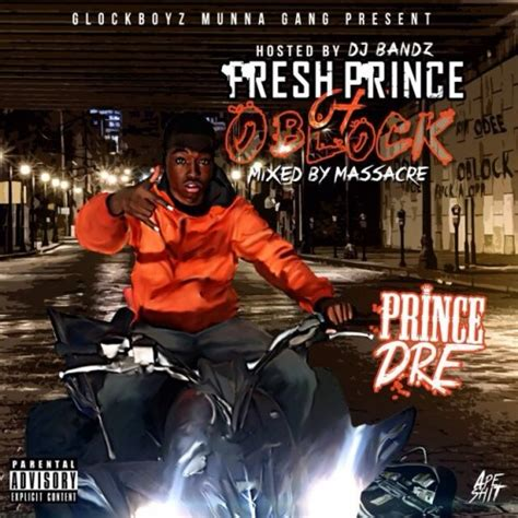 PrinceDre - Fresh Prince Of O Block - DJ Bandz O Block Gang Sign