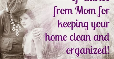 keeping your house clean 50 pieces of advice from mom for keeping your home clean