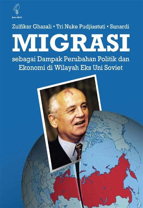 Media Dan Perubahan Sosialrosda jual buku migrasi sebagai dak perubahan politik dan ekonomi di wilayah eks uni soviet oleh