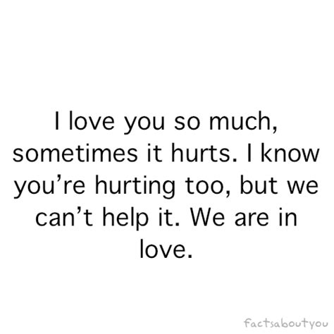 I Love You So Much It Hurts Quotes by I Love You But It Hurts Quotes Www Imgarcade Com