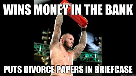 Randy Orton Meme - wins money in the bank puts divorce papers in briefcase
