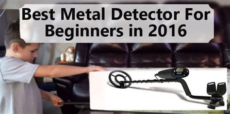 best metal detector for beginners in 2017 detectly