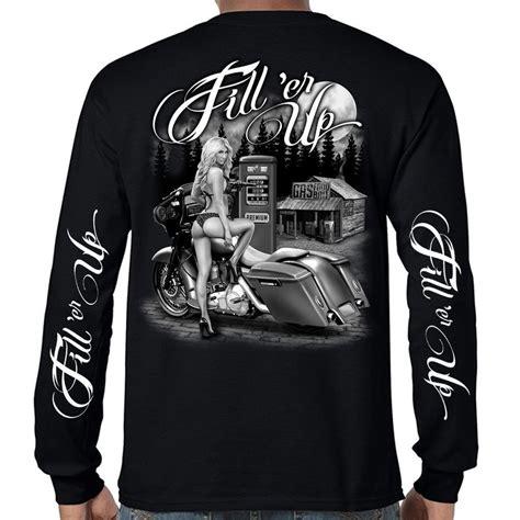 design t shirt bikers mens biker t shirt motorcycle babe fill er up long