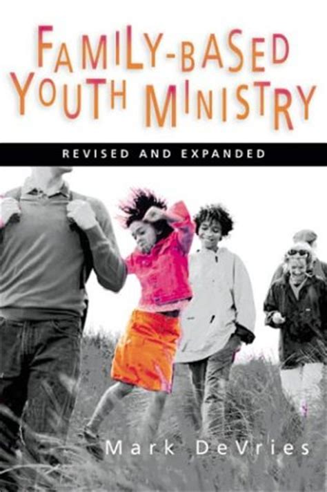 critique of modern youth ministry books book review family based youth ministry devries