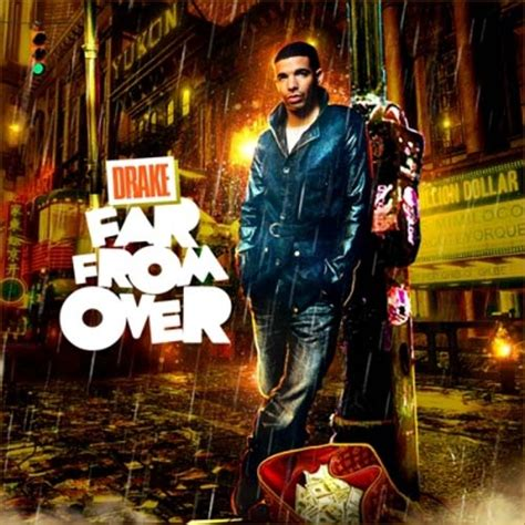 drake over mp3 drake far from over mixtape stream download