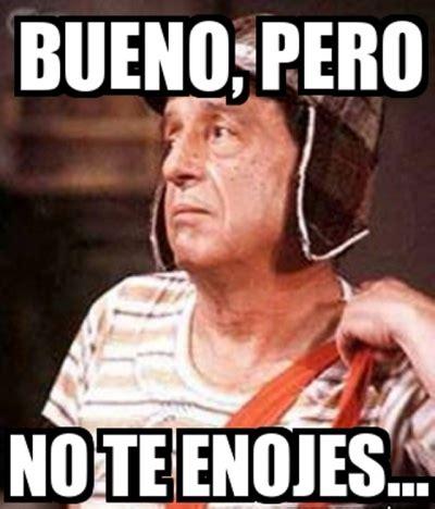 Memes Del Chompiras - las frases inolvidables de chespirito el heraldo de