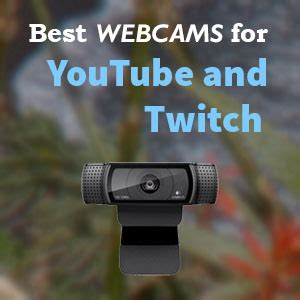 5 best webcams for youtube and twitch 2018 vloggerpro