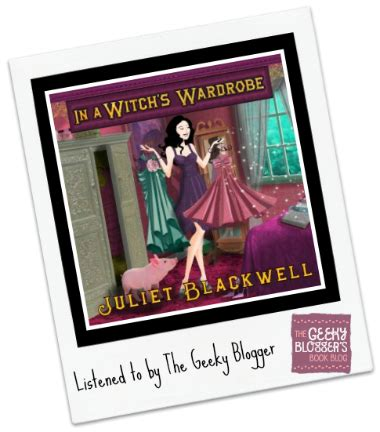 In A Witch S Wardrobe by Audiobook Review In A Witch S Wardrobe By Juliet
