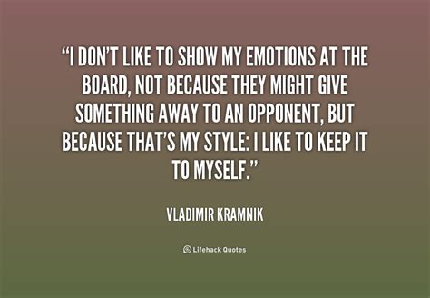 not showing quotes about not showing emotions quotesgram