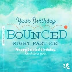 best 25 happy belated birthday ideas on belated birthday happy belated birthday
