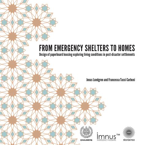 design brief for emergency shelter from emergency shelters to homes by francesca tassi