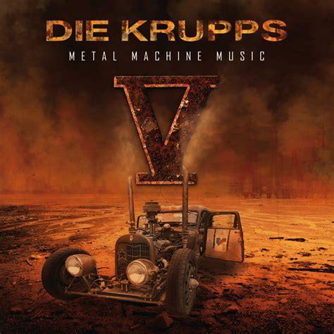 Kaos Cf 066 v metal machine by die krupps on spotify
