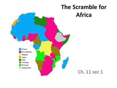 the scramble for africa chapter 11 section 1 the scramble for africa ppt download