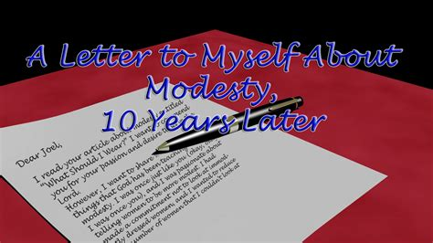Commitment Letter To Myself Modesty A Letter To Myself 10 Years Later