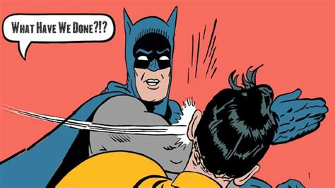 Batman Robin Memes - batman slapping robin meme babbletop