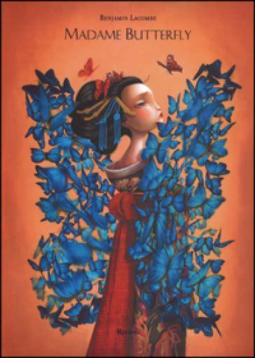 madame butterfly benjamin lacombe libro mondadori store