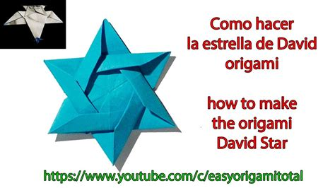 How To Make An Origami Of David - origami como hacer la estrella de david origami david