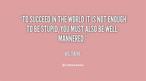 well mannered success quotes sayings pictures and images