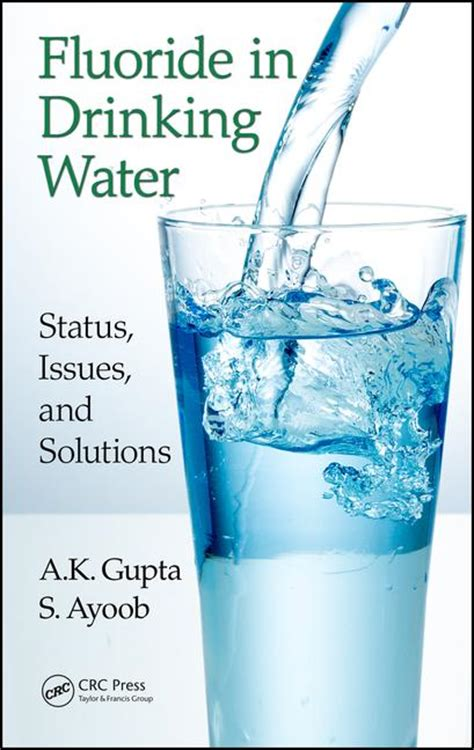 drink this water books fluoride in water status issues and solutions