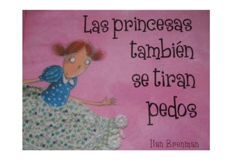 las princesas tambin se 8498453151 las princesas tambien se tiran pedos