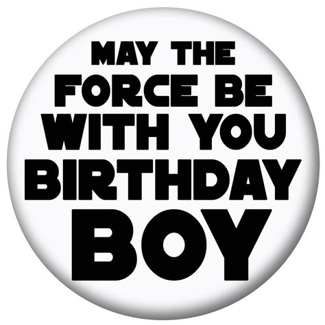 with the may the be with you birthday boy luke skywalker