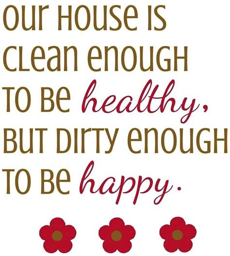 this house is clean quotes about cleaning cleanliness quotesgram