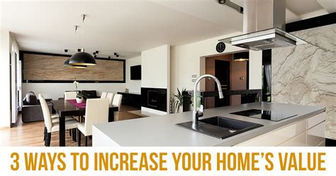 3 easy ways to increase your home s value trending home news