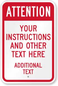 custom attention sign add your instructions here sku k