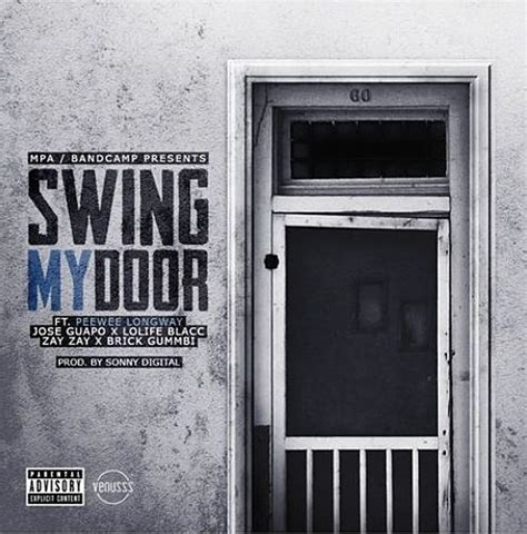 gucci mane swing my door peewee longway remakes quot swing my door quot with jose guapo xxl