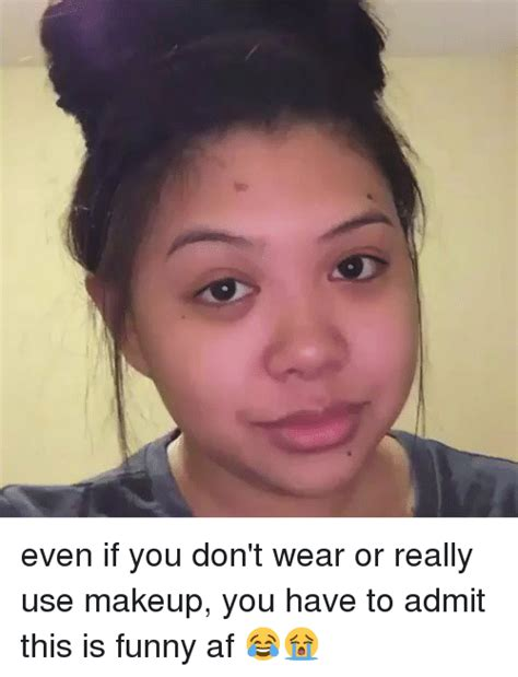 Meme Makeup - even if you don t wear or really use makeup you have to