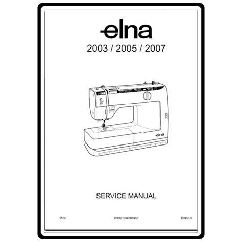 elna sewing machine parts diagram service manual elna 2003 sewing parts