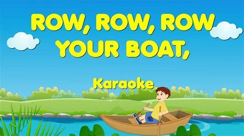 row row row your boat youtube row row row your boat sing a long row your boat karaoke