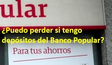 depositos banco popular dep 243 sitos del banco popular 191 puedo perder