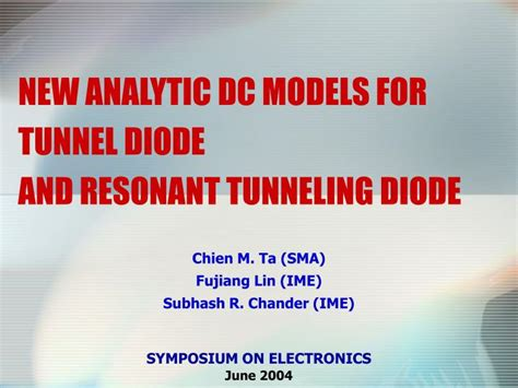 tunnel diode powerpoint presentation ppt new analytic dc models for tunnel diode and resonant tunneling diode powerpoint