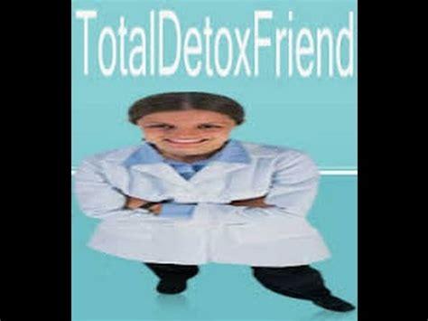 Detox Friend Reviews by Total Detox Friend Reviews Total Detox Friend Total
