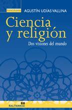 preguntas cientificas sobre la vida ciencia y religi 243 n dos visiones del mundo