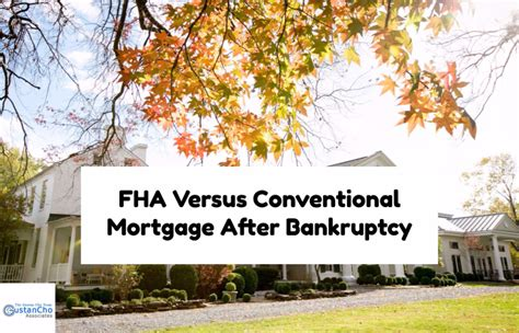 House Loans After Bankruptcy 28 Images Fha Versus Conventional Mortgage After
