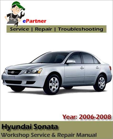 car repair manual download 2008 hyundai sonata transmission control hyundai sonata service repair manual 2006 2008 automotive service repair manual