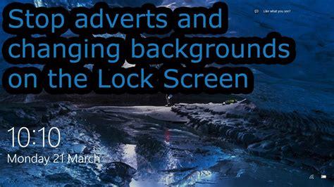 stop  windows  lock screen changing