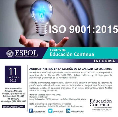 auditing interno espol auditor interno iso 9001 2015