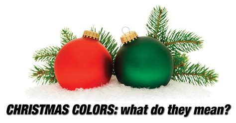 christmas colors what do they mean your holiday lights