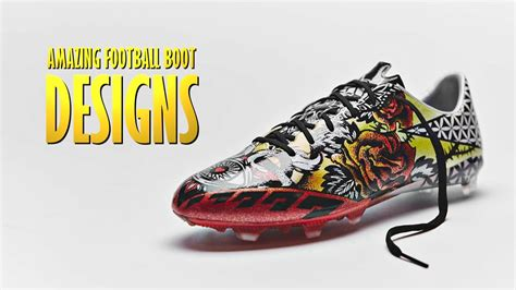 amazing football shoes top 10 amazing football boot designs 2016