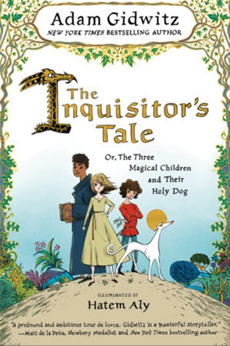 named and shamed a and tale books review of the day the inquisitor s tale by adam gidwitz