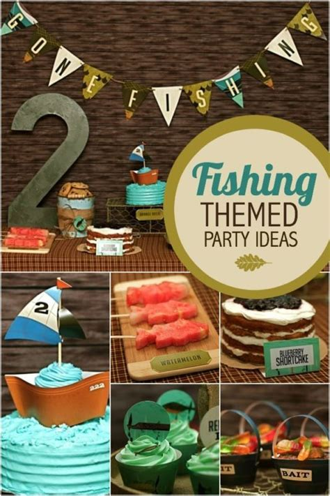 fishing boat party ideas fishing themed birthday party ideas themed birthday