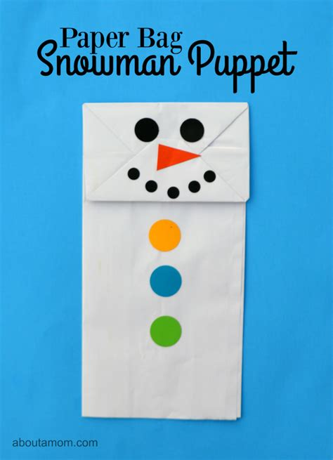 Paper Bag Snowman Craft - paper bag snowman puppet about a