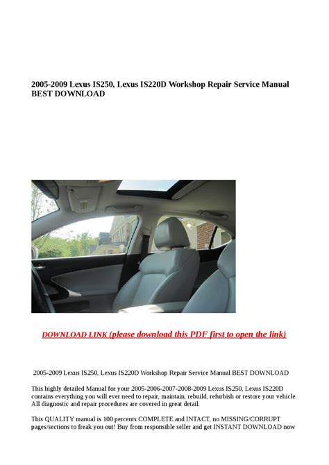 how to download repair manuals 2009 lexus is interior lighting 2005 2009 lexus is250 lexus is220d workshop repair service manual best download by greace clark