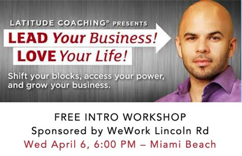 coaching for entrepreneurs how coaching can improve your bottom line books wework lincoln road hosts latitude coaching llc lead