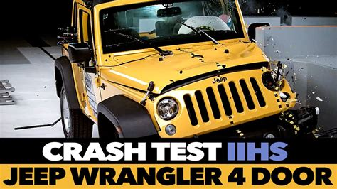 Jeep Wrangler Crash Test 2015 Jeep Wrangler 4 Door Crash Test Iihs Small Overlap