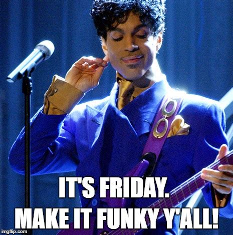 Prince Meme - prince make it funky imgflip