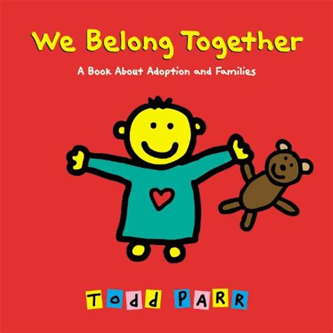the adopted kid books we belong together a book about adoption and families